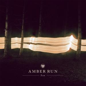 amber run 5am