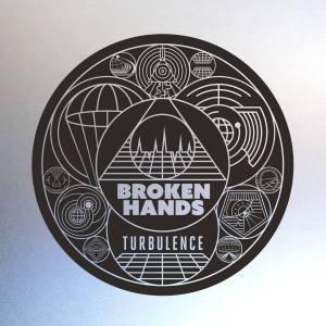 BROKEN HANDS - Turbulence