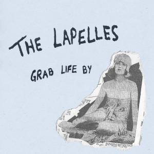 the lapelles grab life by