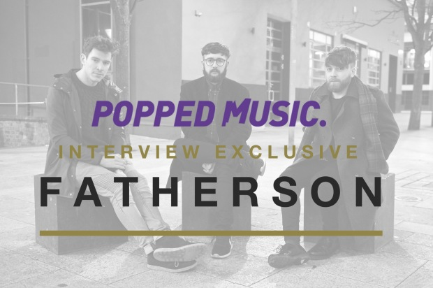 fatherson interview popped featured