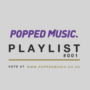 popped playlist 001