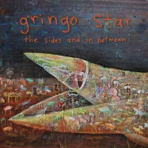 gringo-star-the-sides-and-in-between