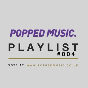 popped playlist 004