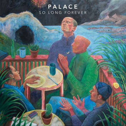 palace so long forever