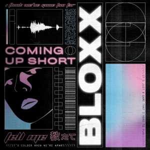 Bloxx Coming Up Short